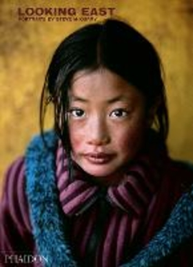 Looking east: portraits by Steve Mccurry. Ediz. illustrata