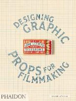 copertina Designing graphic props for filmmaking