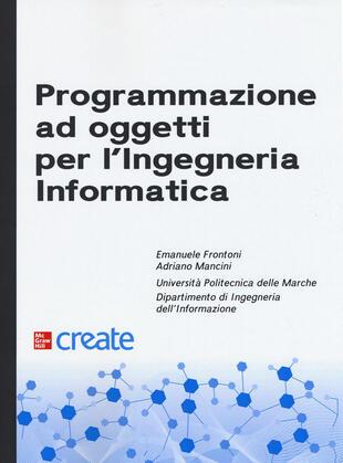 copertina Programmazione ad oggetti per l'ingegneria informatica