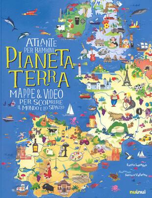 copertina Pianeta Terra. Atlante per bambini. Mappe & video per scoprire il mondo e lo spazio