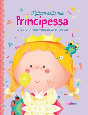 copertina L' album della mia principessa. Ediz. a colori. Con Contenuto digitale per download