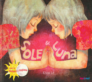 copertina Sole & Luna. Ediz. italiana e inglese