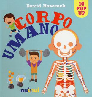 copertina Corpo umano. Libro pop-up. Ediz. a colori