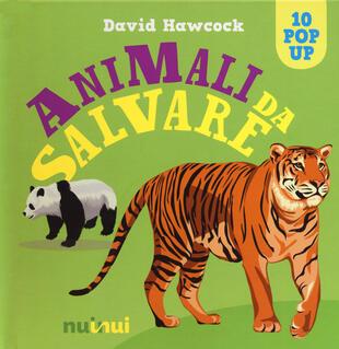 copertina Animali da salvare. Libro pop-up. Ediz. a colori