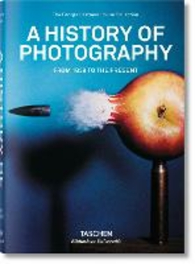 A history of photography. Ediz. illustrata