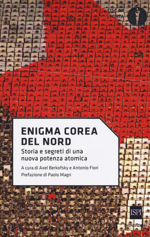 copertina Enigma Corea del Nord. Storia e segreti di una nuova potenza atomica