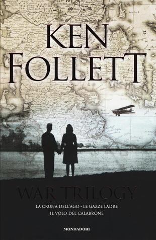 copertina War trilogy: La cruna dell'ago-Le gazze ladre-Il volo del calabrone