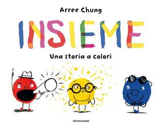 copertina Insieme. Una storia a colori. Ediz. a colori