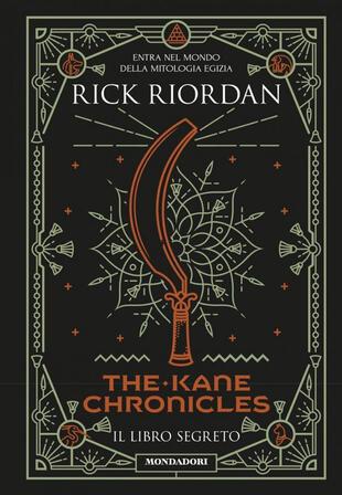 copertina Il libro segreto. The Kane Chronicles