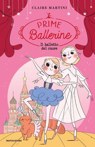 copertina Il balletto del cuore. Prime ballerine. Vol. 3