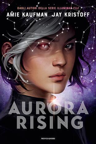 copertina Aurora Rising. Aurora cycle. Vol. 1