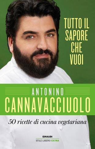 copertina Tutto il sapore che vuoi. 50 ricette di cucina vegetariana