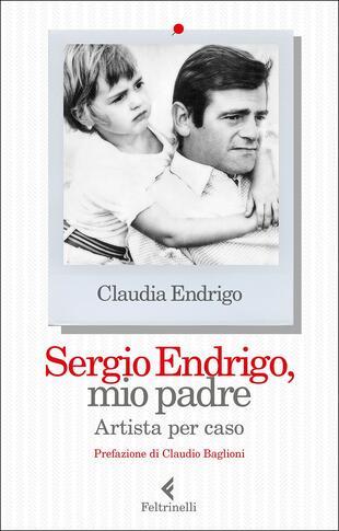 copertina Sergio Endrigo, mio padre. Artista per caso