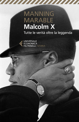 copertina Malcolm X. Tutte le verità oltre la leggenda. La biografia «definitiva» del grande leader nero