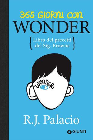 copertina 365 giorni con Wonder. Libro dei precetti del Sig. Browne