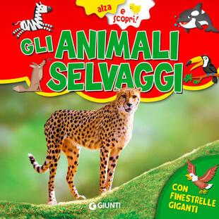 copertina Gli animali selvaggi. Ediz. a colori