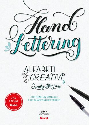 copertina Alfabeti creativi. Hand lettering. Con 2 gadget. Con Taccuino