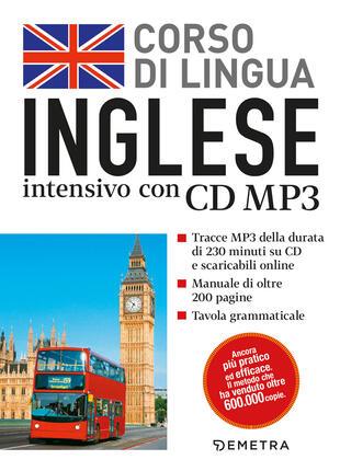 copertina Corso di lingua. Inglese intensivo. Con CD Audio formato MP3