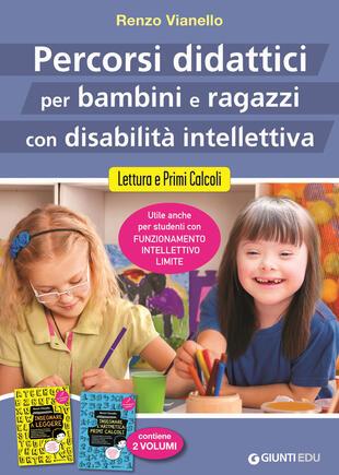 copertina Percorsi didattici per bambini e ragazzi con disabilità intellettiva. Lettura e primi calcoli