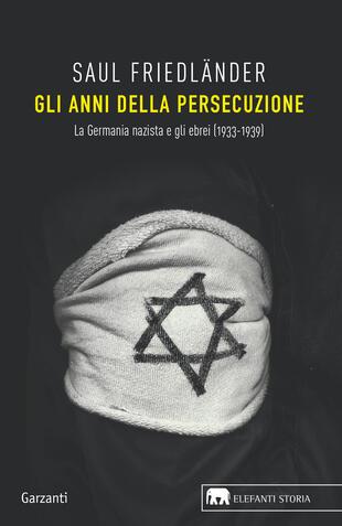 copertina Gli anni della persecuzione