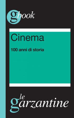 copertina Cinema. 100 anni di storia