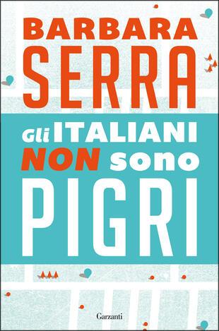 copertina Gli italiani non sono pigri