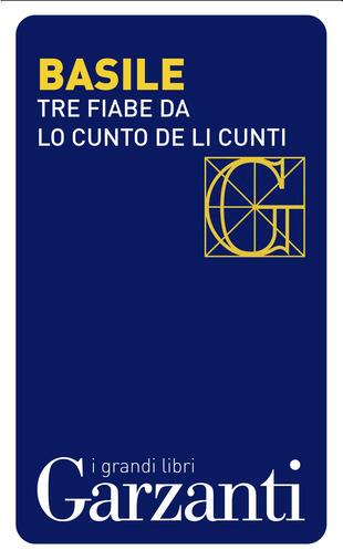 copertina Tre fiabe dal «Cunto de li cunti» (Il racconto dei racconti)
