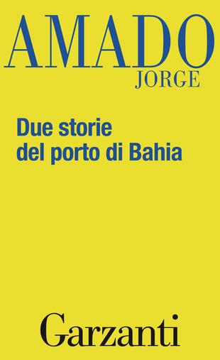copertina Due storie del porto di Bahia