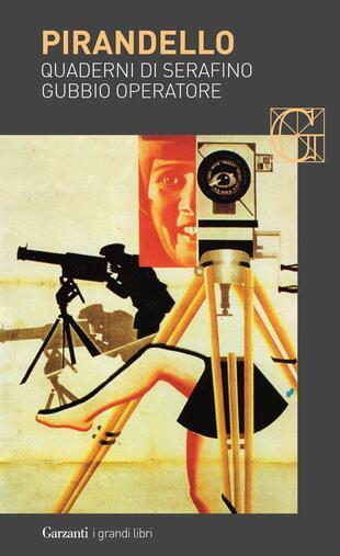 copertina Quaderni di Serafino Gubbio operatore