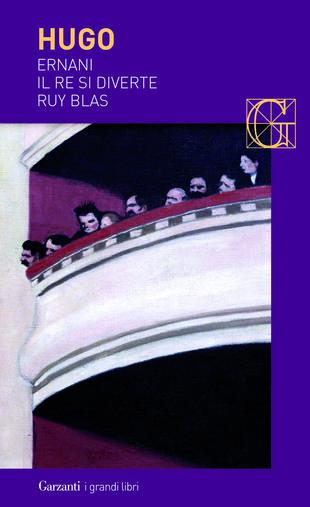 copertina Ernani - Il re si diverte - Ruy Blas