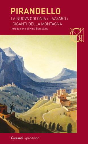 copertina La nuova colonia - Lazzaro - I giganti della montagna