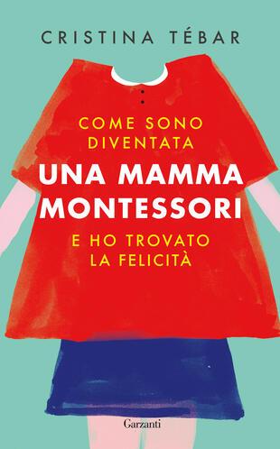 copertina Come sono diventata una mamma Montessori e ho trovato la felicità