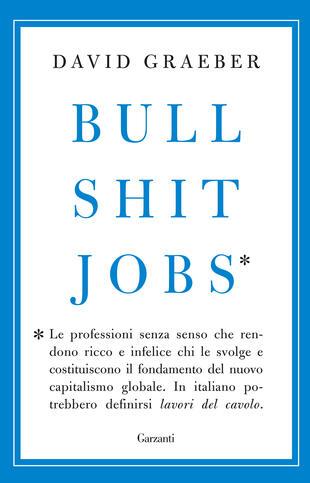 copertina Bullshit Jobs - Edizione Italiana