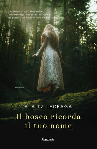 copertina Il bosco ricorda il tuo nome