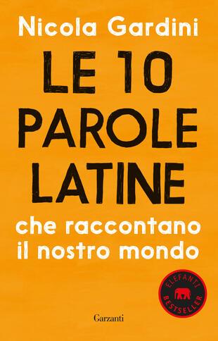 copertina Le 10 parole latine che raccontano il nostro mondo