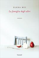 """EVENTO DIGITALE: Elena Rui presenta """"La famiglia degli altri"""" in diretta FB con la Biblioteca di Tregnago"""