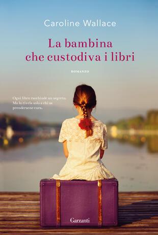 copertina La bambina che custodiva i libri