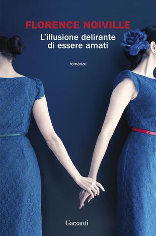 copertina L'illusione delirante di essere amati