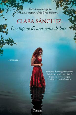 """Lo stupore di una notte di luce"""" di Clara Sánchez - Cartonato ..."""