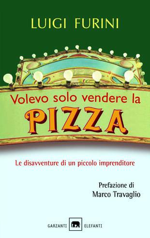 copertina Volevo solo vendere la pizza
