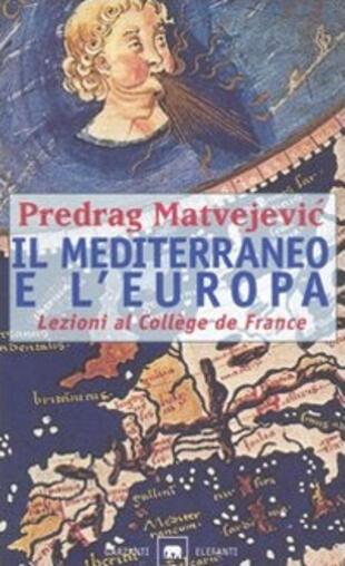 copertina Il Mediterraneo e l'Europa