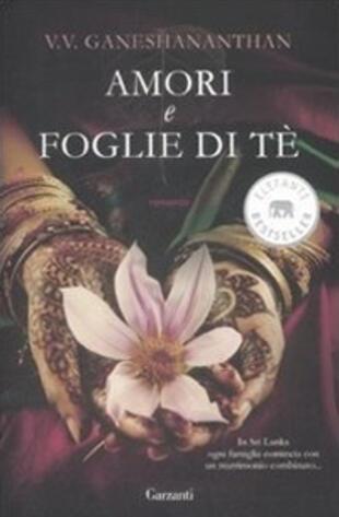 copertina Amori e foglie di tè