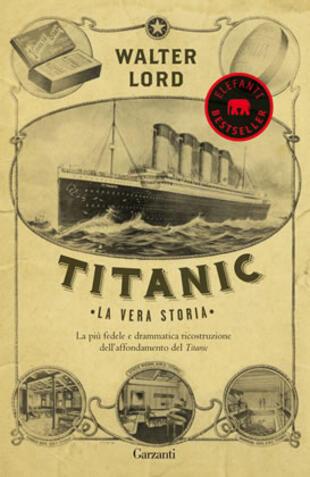copertina Titanic. La vera storia