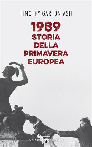 copertina 1989. Storia della primavera europea