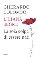 """EVENTO DIGITALE: Gherardo Colombo presenta """"La sola colpa di essere nati"""" per il Polo Cittattiva per l'Astigiano e l'Albese"""