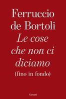 EVENTO DIGITALE: Ferruccio de Bortoli presenta