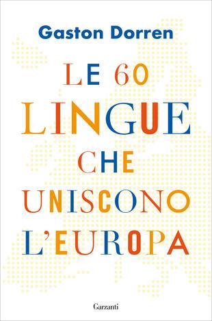 copertina Le 60 lingue che uniscono l'Europa