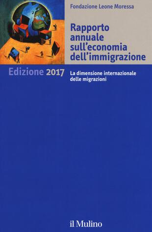 copertina Rapporto annuale sull'economia dell'immigrazione 2017