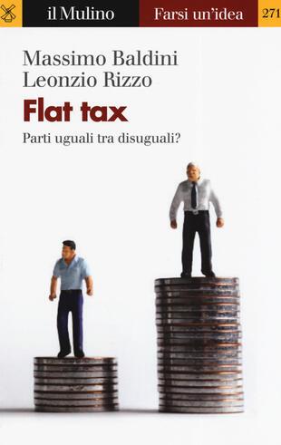 copertina Flat tax. Parti uguali tra disuguali?