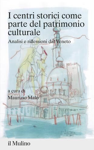 copertina I centri storici come parte del patrimonio culturale